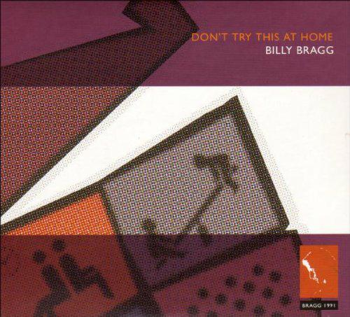 Billy-Bragg-Dont-Try-This-at-Home-1991-CD-UK-Indie-Rock-Music-Album-Brand-New
